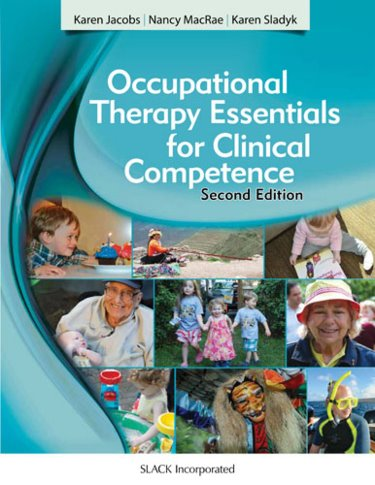 Occupational Therapy Essentials for Clinical Competence, 2nd ed.