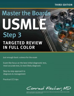Master the Boards USMLE Step 3, 3rd ed.- Targeted Review in Full Color
