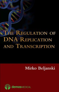 The Regulation of DNA Replication & Transcription