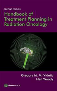 Handbook of Treatment Planning in Radiation Oncology,2nd ed.