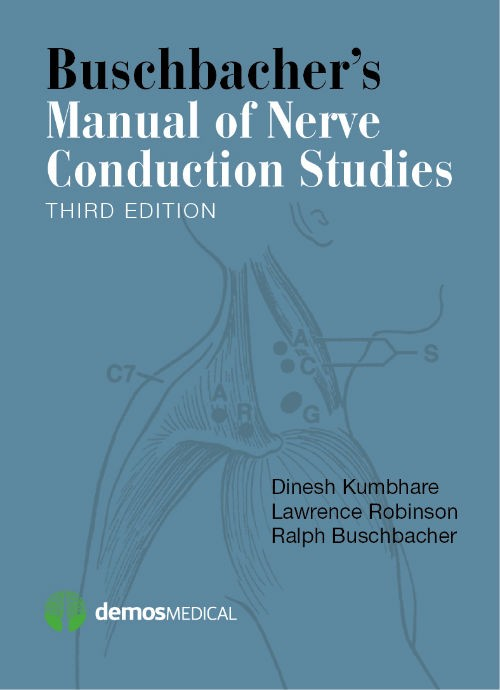 Buschbacher's Manual of Nerve Conduction Studies, 3rdEd.