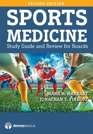 Sports Medicine, 2nd ed.- Study Guide & Review for Boards