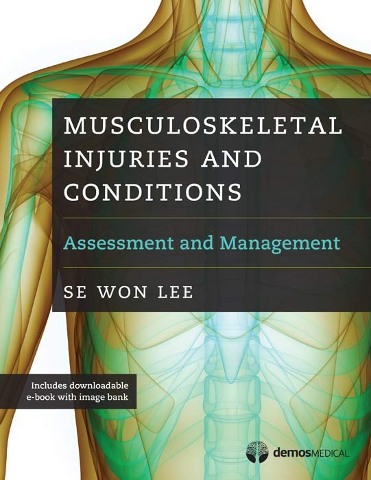 Musculoskeletal Injuries & Conditions- Assessment & Management