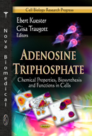Adenosine Triphosphate- Chemical Properties, Biosynthesis &Functions in Cells