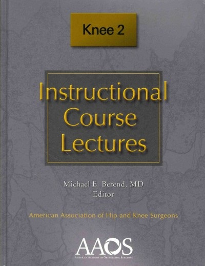 Instructional Course Lectures: Knee, 2nd ed.