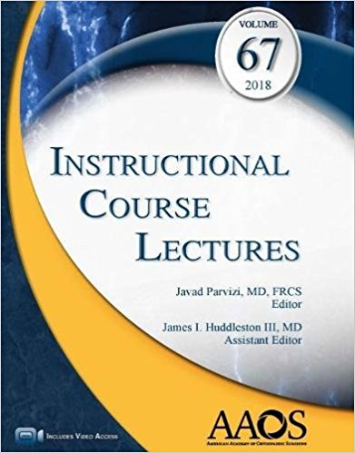 Instructional Course Lectures, Vol.67 (2018)