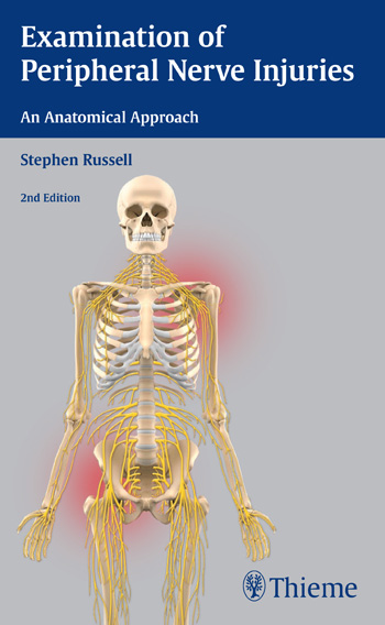 Examination of Peripheral Nerve Injuries, 2nd ed.- An Anatomical Approach
