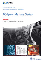 AO Spine Masters SeriesVol.3: Cervical Degenerative Conditions