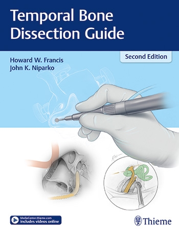 Temporal Bone Dissection Guide, 2nd ed.