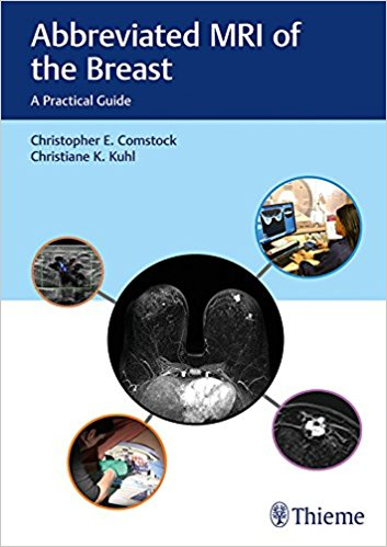 Abbreviated MRI of the Breast- A Practical Guide