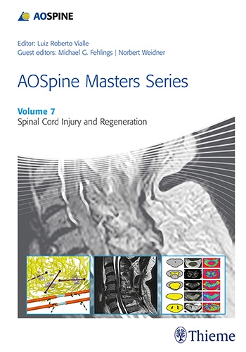 AO Spine Masters SeriesVol.7: Spinal Cord Injury & Regeneration