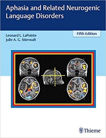 Aphasia & Related Neurogenic Language Disorders, 5th ed