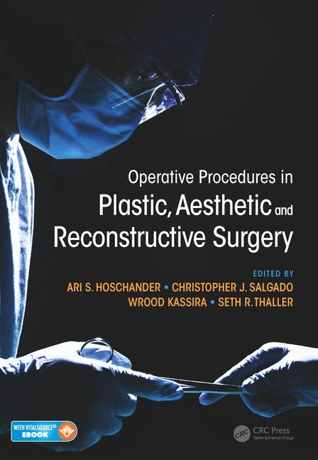 Operative Procedures in Plastic, Aesthetic &Reconstructive Surgery