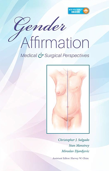 Gender Affirmation- Medical & Surgical Perspectives