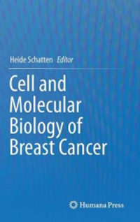 Cell & Molecular Biology of Breast Cancer