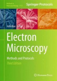 Electron Microscopy, 3rd ed.- Methods & Protocols(Methods in Molecular Biology, Vol.1117)