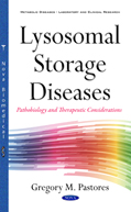 Lysosomal Storage Diseases- Pathobiolgy & Therapeutic Consideration