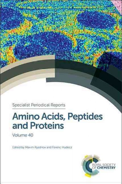 Amino Acids, Peptides & Proteins, Vol.40