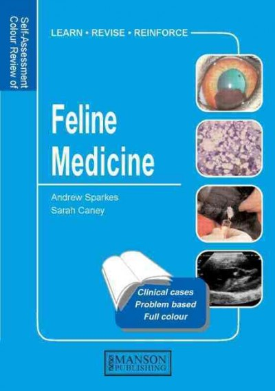 Self-Assessment Colour Review: Feline Medicine