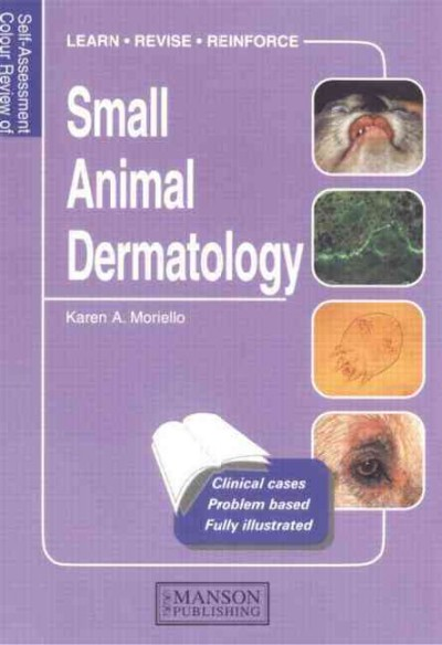 Self-Assessment Colour Review: Small AnimalDermatology