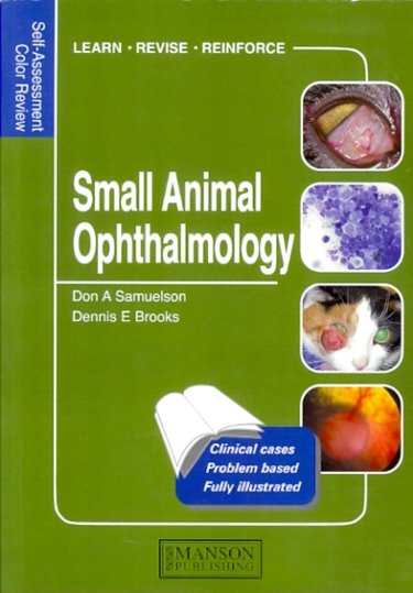 Self-Assessment Colour Review: Small AnimalOphthalmology