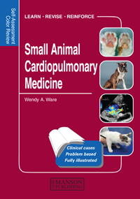 Self-Assessment Colour Review: Small AnimalCardiopulmonary Medicine