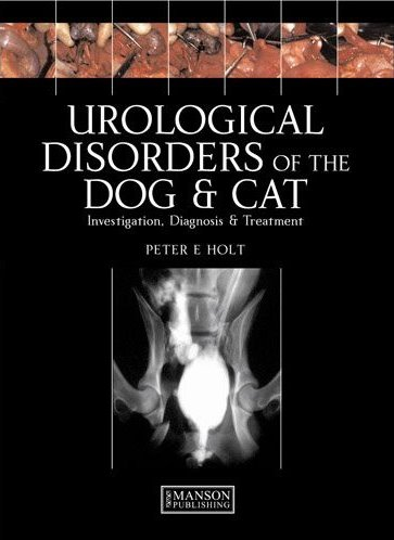 Urological Disorders of the Dog & Cat, Paperback- Investigation, Diagnosis, & Treatment