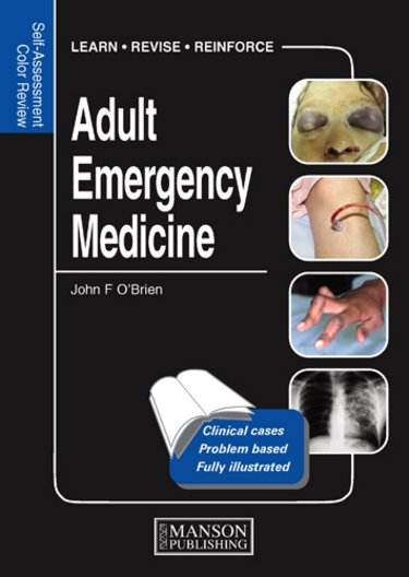 Self-Assessment Colour Review: Adult Emergency Medicine
