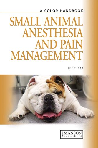 Small Animal Anesthesia & Pain Management