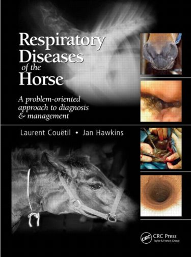 Respiratory Diseases of Horse- A Problem-Oriented Approach to Diagnosis & Management