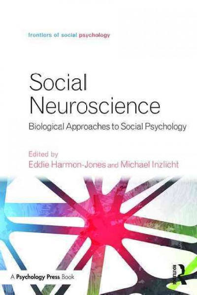 Social Neuroscience, Paperback- Biological Approaches to Social Psychology
