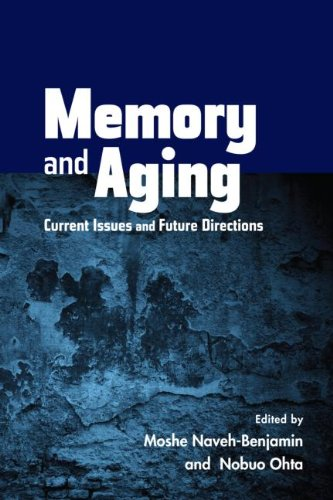 Memory & Aging- Current Issues & Future Directions