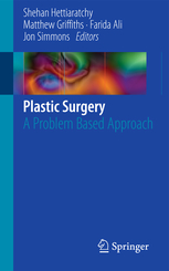 Plastic Surgery- A Problem Based Approach