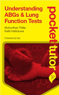 Pocket Tutor: Understanding ABGs & Lung Function Tests