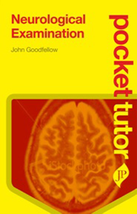 Pocket Tutor: Neurological Examination