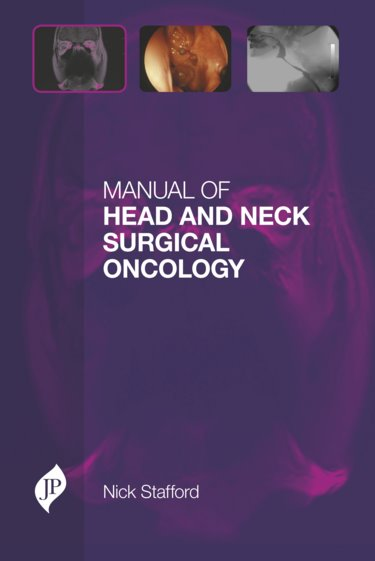 Manual of Head & Neck Surgical Oncology