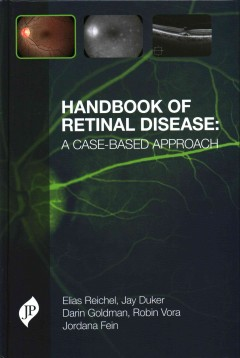 Handbook of Retinal Disease- A Case-Based Approach