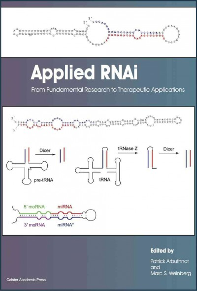 Applied Rnai- From Fundamental Research to Therapeutic Applications