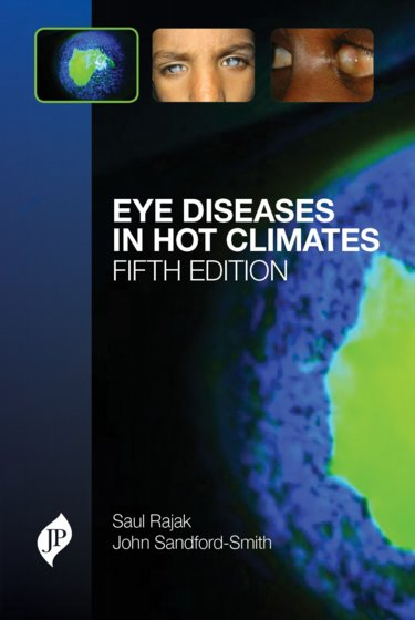 Eye Diseases in Hot Climates, 5th ed.