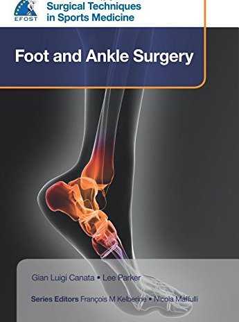 Surgical Techniques in Sports Medicine:Foot & Ankle Surgery