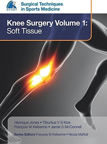 Surgical Techniques in Sports Medicine:Knee Surgery, Vol.1: Soft Tissue