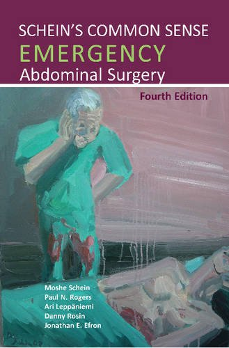 Schein's Common Sense Emergency Abdominal Surgery, 4thEd.