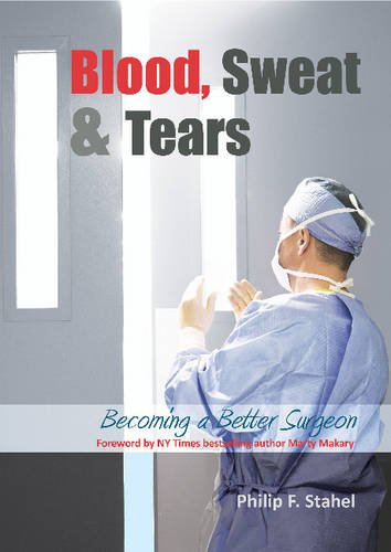 Blood, Sweat & Tears- Becoming a Better Surgeons