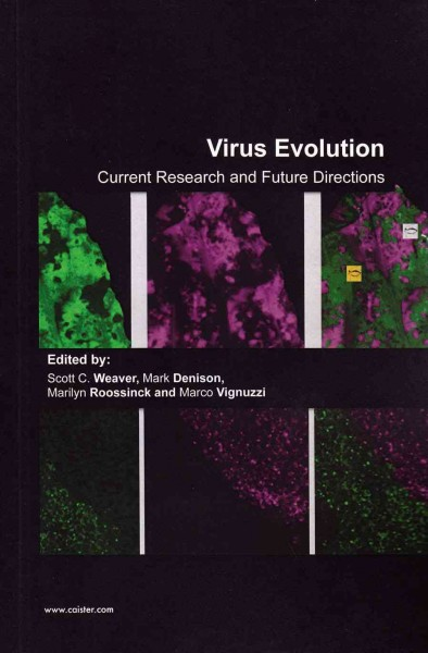 Virus Evolution- Current Research & Future Directions