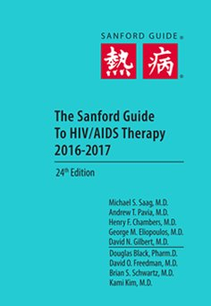 Sanford Guide to HIV/AIDS Therapy 2016, 24th ed.,Pocket ed.