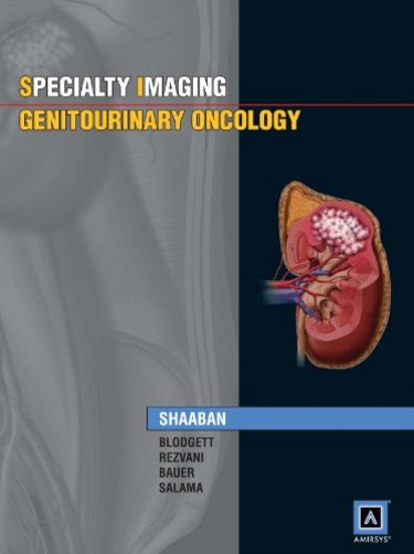Genitourinary Oncology(Amirsys Specialty Imaging Series)