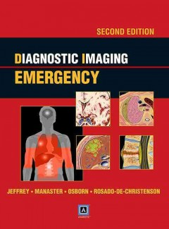Diagnostic Imaging: Emergency, 2nd ed.