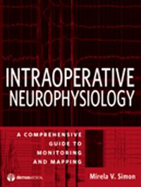 Intraoperative Neurophysiology- Comprehensive Guide to Monitoring & Mapping
