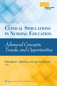 Clinical Simulations in Nursing Education- Advanced Concepts, Trends, & Opportunities