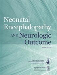 Neonatal Encephalopathy & Neurologic Outcome, 2nd ed.